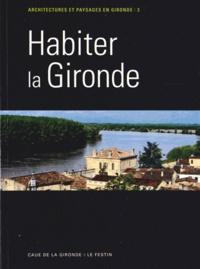 CAUE de la Gironde - Habiter la Gironde.