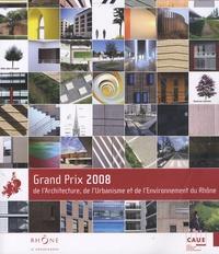 CAUE du Rhône - Grand prix 2008 de l'architecture, de l'urbanisme et l'environnement du Rhône.