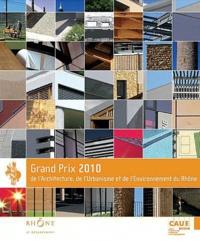 CAUE du Rhône - Grand prix 2010 de l'architecture, de l'urbanisme et de l'environnement du Rhône.