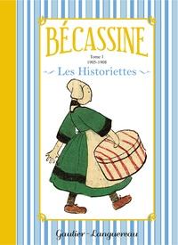 Caumery et Joseph Porphyre Pinchon - Bécassine Les Historiettes Tome 1 : 1905-1908.