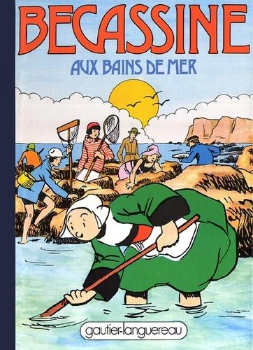 Caumery et J-P Pinchon - Bécassine Tome 19 : Bécassine aux bains de mer.