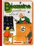 Caumery et J-P Pinchon - Bécassine Tome 22 : Bécassine maîtresse d'école.