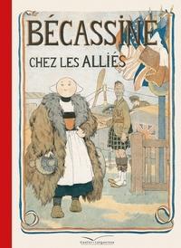 Caumery et Joseph Porphyre Pinchon - Bécassine Tome 4 : Bécassine chez les alliés.