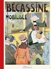 Caumery et Joseph Porphyre Pinchon - Bécassine Tome 9 : Bécassine mobilisée.