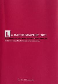 Caura Barszcz - La Radiographie 2011 des cabinets d'avocats d'affaires - Un dossier exclusif du bimensuel Juristes associés.