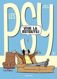 Cauvin et  Bédu - Les Psy - tome 22 - Vive la retraite.