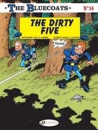 Cauvin et  Lambil - The Bluecoats - Volume 14 - The Dirty Five.
