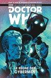 Cavan Scott et George Mann - Doctor Who  : Le Règne des Cybermen.