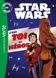 Cavan Scott et Elsa Charretier - Star Wars, Aventures sur mesure  : C'est toi le héros.