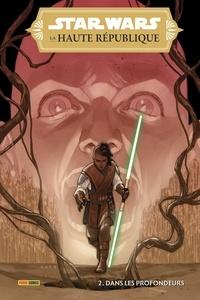 Cavan Scott et Ario Anindito - Star Wars - La Haute République Tome 2 : Dans les profondeurs.