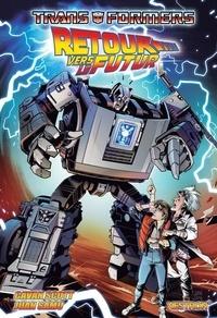 Cavan Scott - Transformers : Retour vers le futur.