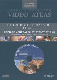 Cavit Avci et Gilles Fourtanier - Chirurgie herniaire - Tome 3, Hernies ventrales et éventrations, réparations ouvertes et laparoscopies. 1 DVD