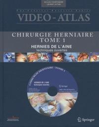 Chirurgie herniaire - Tome 1, Hernies de laine, techniques ouvertes.pdf