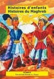 Caya Makhélé - Histoires d'enfants, Histoires du Maghreb.