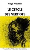 Caya Makhélé - Encres Noires  : Le cercle des vertiges.