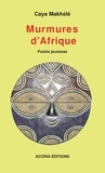 Caya Makhélé - Murmures d'Afrique.