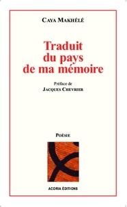 Caya Makhélé - Traduit du pays de ma memoire.