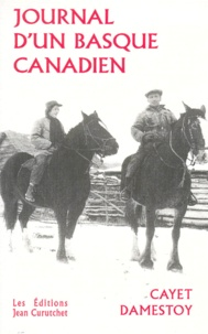 Cayet Damestoy - Journal d'un Basque-Canadien.