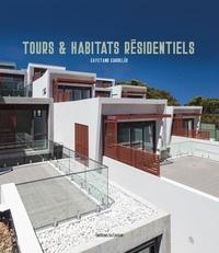 Cayetano Cardelus - Tours et habitats résidentiels - Edition français-allemand-espagnol.