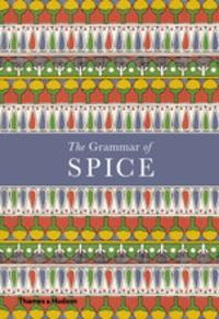 Caz Hildebrand - The grammar of spice.