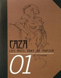 Caza - Les mois sont de papier Tome 1 : .