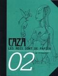Caza - Les mois sont de papier Tome 2 : .