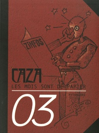Caza - Les mois sont de papier Tome 3 : .