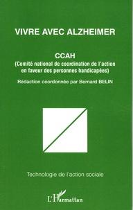 CCAH et Bernard Belin - Vivre avec Alzheimer.