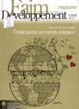 Guy Aurenche - Faim Développement magazine N° 254-255, Janvier- : Construisons un monde solidaire ! - Avec le CCFD-Terre Solidaire.