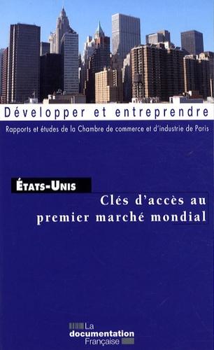 CCI de Paris - Etats-Unis - Clés d'accès au premier marché mondial.