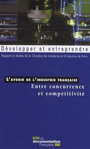 Lavenir de lindustrie française - Entre concurrence et compétitivité.pdf