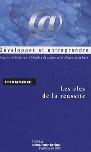 CCIP - E-commerce - Les clés de la réussite.
