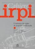 Catherine Druez-Marie - Cahiers IRPI N° 1, Année 2002 : L'explosion des règles de propriété intellectuelle - Des enjeux stratégiques et de nouvelles compétences pour les entreprises.