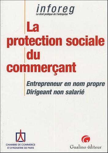 CCIP - La protection sociale du commerçant - Entrepreneur en nom propre -Dirigeant non salarié.