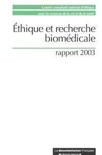 CCNE - Ethique et recherche biomédicale - Rapport 2003.