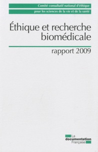 CCNE - Ethique et recherche biomédicale - Rapport 2009.