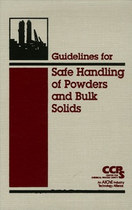 Guidelines for Safe Handling of Powders and Bulk Solids -  CCPS |