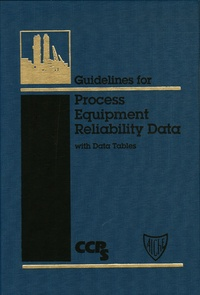 CCPS - Process Equipment Reliability Data - With Data Tables.