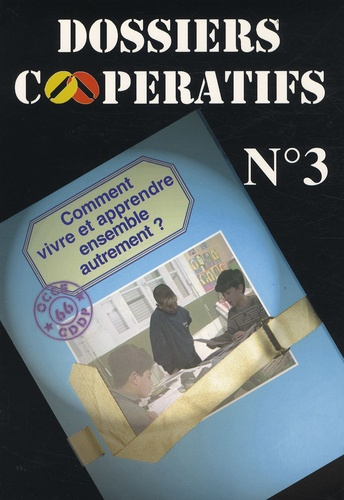 CDDP Pyrénées Orientales - Comment vivre et apprendre ensemble autrement ?.