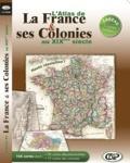 CDIP - L'atlas de la France & ses colonies au XIXe siècle - 2 CD-ROMS.