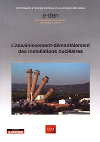 CEA - L'assainissement-démantelement des installations nucléaires.