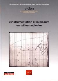 CEA - L'instrumentation et la mesure en milieu nucléaire.