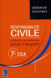 CEA - Responsabilité civile - Notions juridiques pour l'expert.