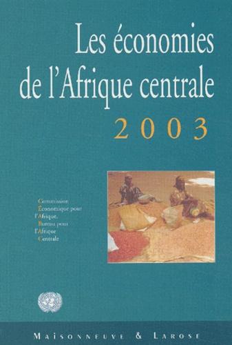 CEABAC - Les économies de l'Afrique centrale 2003.