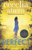 Cecelia Ahern - Perfect.
