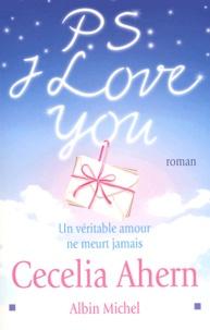 Cecelia Ahern - PS : I Love You.