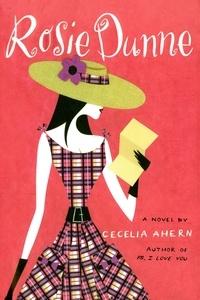 Cecelia Ahern - Rosie Dunne.