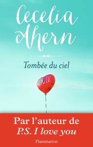 Cecelia Ahern - Tombée du ciel.