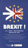"""Ceci n'est pas une crise - Brexit ! - Le """"non"""" britannique décrypté."""