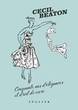 Cecil Beaton - Cinquante ans d'élégances et d'art de vivre.